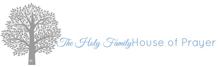 The Holy Family House of Prayer